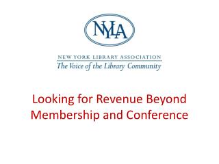 Looking for Revenue Beyond Membership and Conference