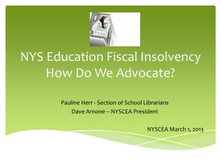 NYS Education Fiscal Insolvency How Do We Advocate?