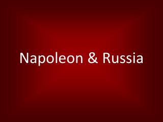 Napoleon & Russia