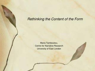 Rethinking the Content of the Form