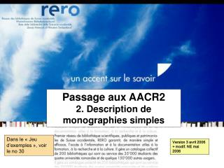 Passage aux AACR2     2. Description de monographies simples