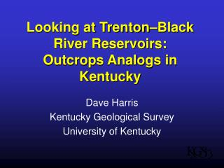 Looking at Trenton–Black River Reservoirs: Outcrops Analogs in Kentucky