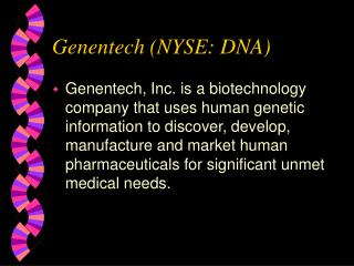 Genentech (NYSE: DNA)