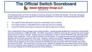 The Official Switch Scoreboard Issuer Advisory Group LLC