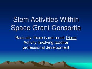 Stem Activities Within Space Grant Consortia