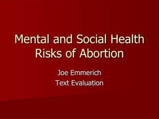 Mental and Social Health Risks of Abortion