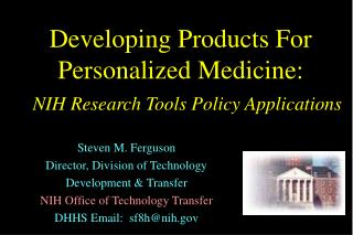 Developing Products For Personalized Medicine: