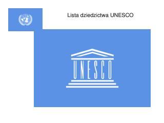 Lista dziedzictwa UNESCO