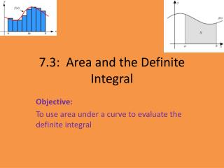 7.3:  Area and the Definite Integral