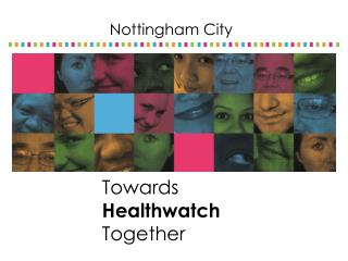 Towards  Healthwatch Together