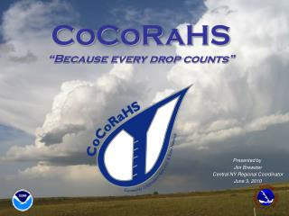 "CoCoRaHS ""Because every drop counts"""