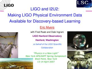 LIGO and I2U2: Making LIGO Physical Environment Data Available for Discovery-based Learning