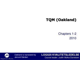 TQM (Oakland)