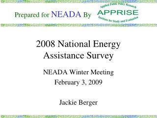 2008 National Energy  Assistance Survey