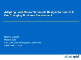 Adapting Load Research Sample Designs to Survive in Our Changing Business Environment