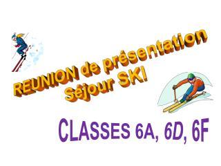 REUNION de présentation Séjour SKI