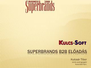 SUPERBRANDS B2B ELŐADÁS