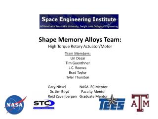 Shape Memory Alloys Team: High Torque Rotary Actuator/Motor