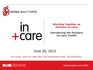 Working Together as Partners in+care Introducing the Partners in+care Toolkit