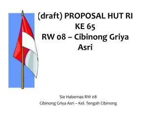 (draft) PROPOSAL HUT RI KE 65 RW 08 – Cibinong  Griya Asri