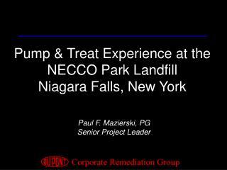 Pump & Treat Experience at the NECCO Park Landfill Niagara Falls, New York