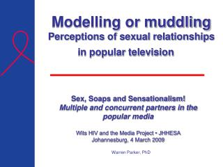 Modelling or muddling Perceptions of sexual relationships in popular television