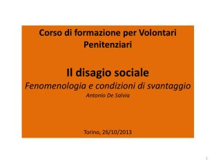 Corso di formazione per Volontari Penitenziari Il disagio sociale