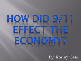 How did 9/11 Effect the economy?