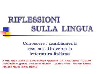 Conoscere i cambiamenti lessicali attraverso la letteratura italiana
