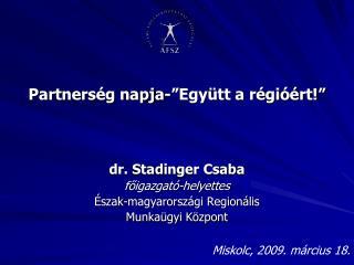 """Partnerség napja-""""Együtt a régióért!"""""""