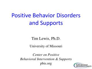 Positive Behavior Disorders and Supports
