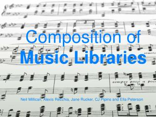 Composition of  Music Libraries