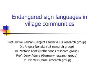 Endangered sign languages in village communities