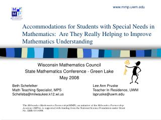Wisconsin Mathematics Council  State Mathematics Conference - Green Lake May 2008