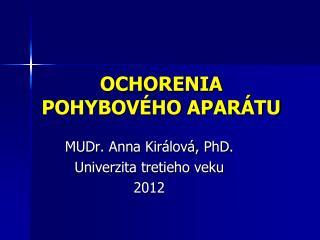 OCHORENIA POHYBOVÉHO APARÁTU