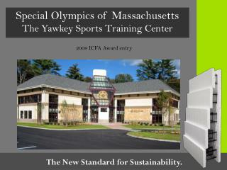Special Olympics of Massachusetts The Yawkey Sports Training Center