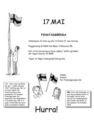 17.MAI FINSTADGRENDA Velkommen til liten og stor til årets 17. mai-feiring.
