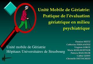 Unit  Mobile de G riatrie: Pratique de l  valuation g riatrique en milieu psychiatrique