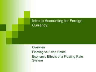 Intro to Accounting for Foreign Currency: