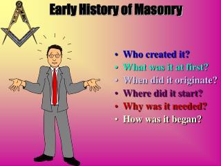 Early History of Masonry