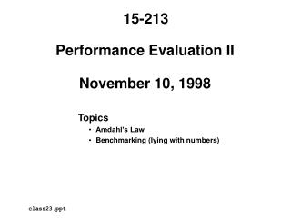 Performance Evaluation II November 10, 1998