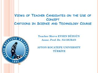 Views of Teacher Candidates on the Use of Concept Cartoons in Science and Technology Course