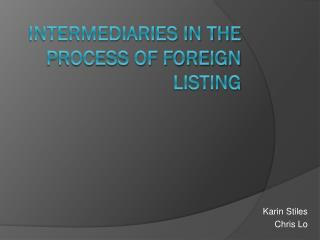 Intermediaries in the Process of Foreign Listing