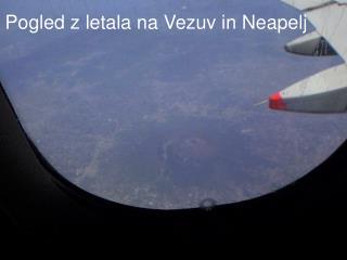 Pogled z letala na Vezuv in Neapelj