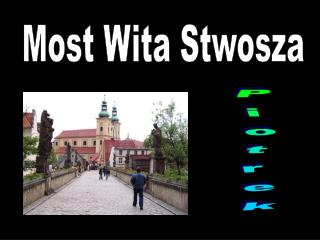 Most Wita Stwosza