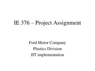 IE 376 – Project Assignment
