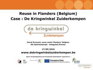 Reuse in Flanders (Belgium) Case : De Kringwinkel Zuiderkempen
