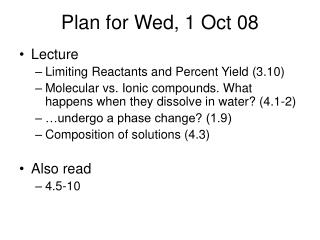 Plan for Wed, 1 Oct 08