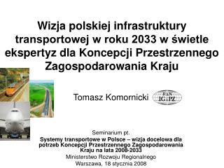Tomasz Komornicki Seminarium pt.