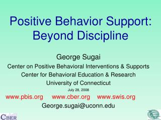 Positive Behavior Support: Beyond Discipline